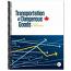 Canadian Transportation of Dangerous Goods Regulations (TDGR)