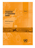 UN Model Regulations on the Transportation of Dangerous Goods - 21st Edition